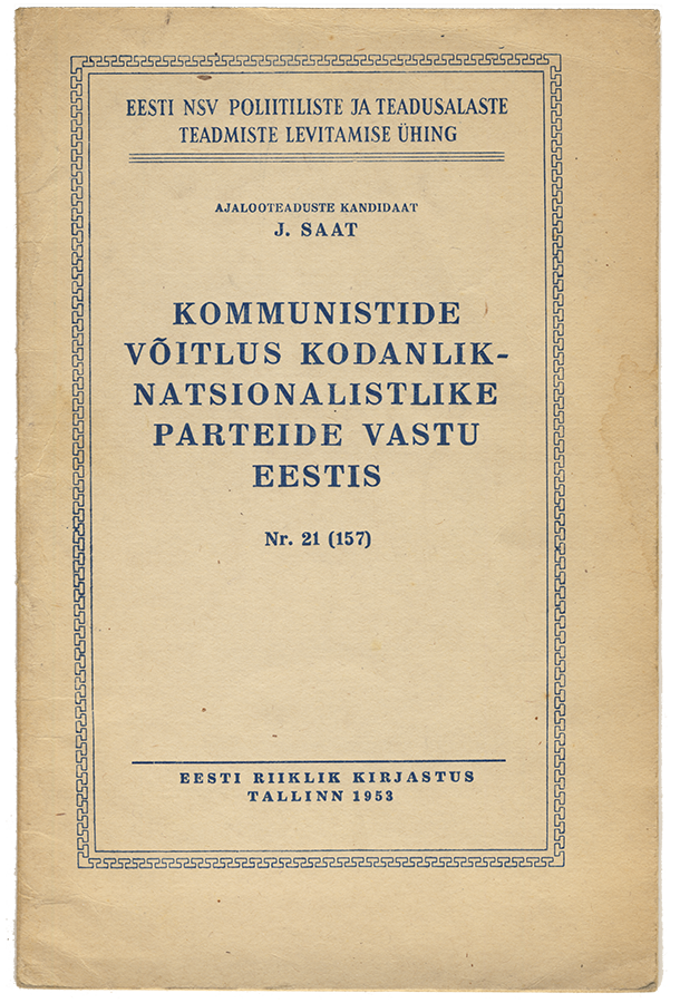 Brochure: Communists' Struggle against Bourgeois-Nationalist Parties in Estonia, 1953.